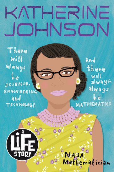 Cover of Katherine Johnson: A Life story